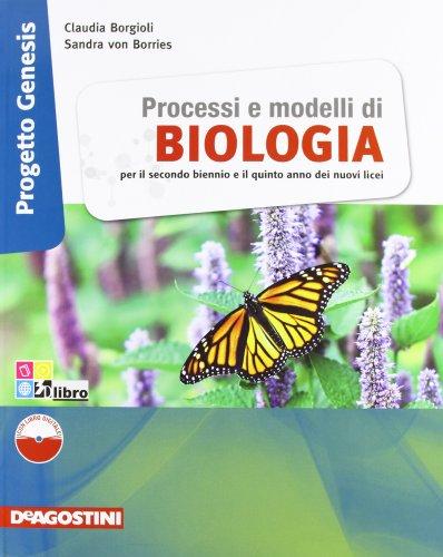 Processi e modelli di Biologia. Progetto Genesis. Con eBook