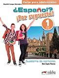 ¿Español? ¡Por supuesto! 1-A1 - libro de ejercicios (Métodos - Adolescentes - Español Por Supuesto - Nivel A1)