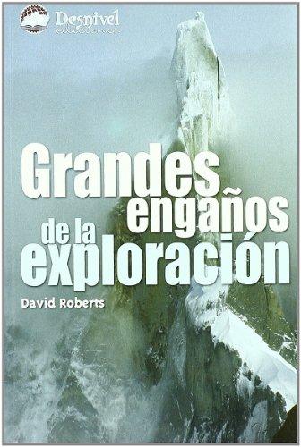 Grandes engaños de la exploracion por David Roberts