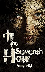 'Til the Seventh Hour (English Edition)