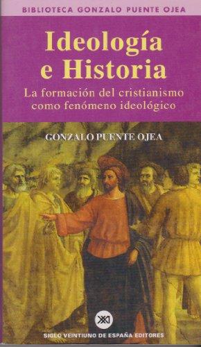Ideología e historia: La formación del cristianismo como fenómeno ideológico (Teoría)