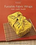 Furoshiki Fabric Wraps: Simple - Reusable - Beautiful
