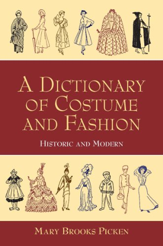 A Dictionary of Costume and Fashion: Historic and Modern (Dover Fashion and Costumes) (English - Kostüm Definition