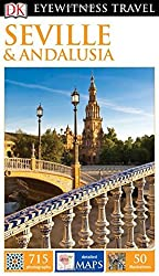 DK Eyewitness Travel Guide: Seville & Andalusia by DK (2016-02-02)