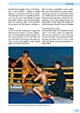Muay Thai: Traditionen - Grundlagen - Techniken des Thai-Boxens -