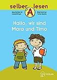 Hallo, wir sind Mara und Timo (Selber lesen)