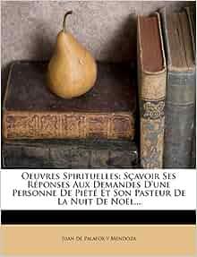 Amazon.fr - Oeuvres Spirituelles: Scavoir Ses Reponses Aux