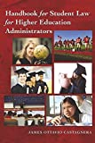 Handbook for Student Law for Higher Education Administrators (Education Management, Band 6)