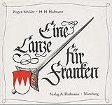 Eine Lanze für Franken - Eugen Schöler