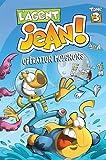 L'agent Jean !, Tome 3 - Opération moignons