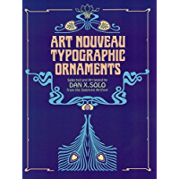 Art Nouveau Typographic Ornaments (Dover Pictorial Archive) (English Edition)