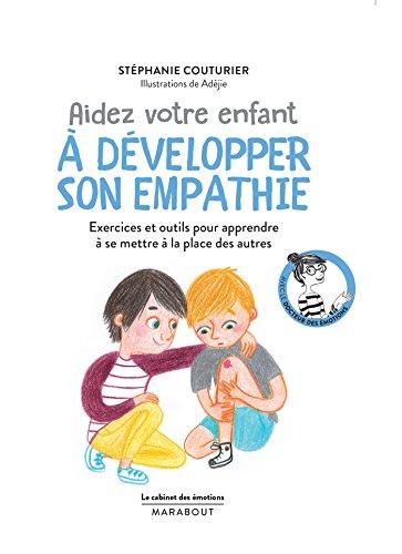 Le cabinet des motions : Aider votre enfant  dvelopper son empathie