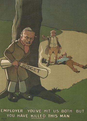 Vintage british Politik: Konservative Party das Budget: Sie uns beiden getroffen, aber sie 've abgetötet dieser Mann C1909250gsm, Hochglanz, A3, vervielfältigtes Poster