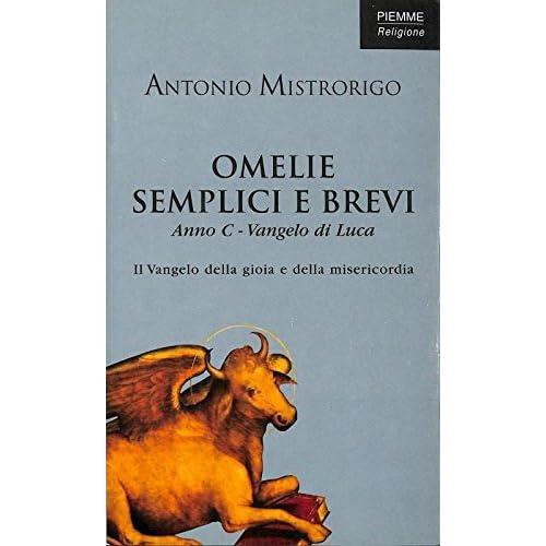 Omelie Semplici E Brevi. Anno C - Vangelo Di Luca
