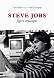 Steve Jobs, figure mythique