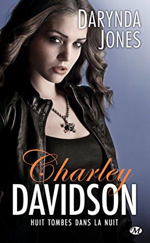Huit tombes dans la nuit: Charley Davidson, T8 par [Jones, Darynda]