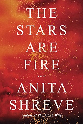 the-stars-are-fire-a-novel