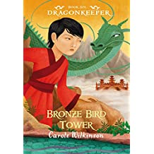 Dragonkeeper 6: Bronze Bird Tower