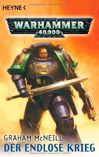 Der endlose Krieg: Warhammer-40,000-Roman