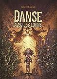Danse avec les lutins / Catherine Dufour   Dufour, Catherine (1966-....). Auteur