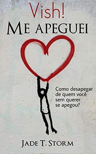 Vish! Me apeguei (Portuguese Edition) book cover