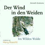 Der Wind in den Weiden, Audio-CDs, Nr.2, Im Wilden Walde, 1 Audio-CD