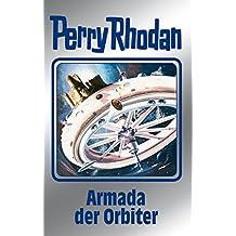 """Perry Rhodan 110: Armada der Orbiter (Silberband): 5. Band des Zyklus """"Die kosmischen Burgen"""" (Perry Rhodan-Silberband)"""
