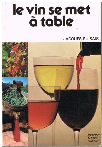 Le Vin se met  table