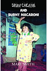 Drunk Chickens and Burnt Macaroni - Real Stories of Afghan Women Paperback