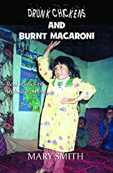 Drunk Chickens and Burnt Macaroni - Real Stories of Afghan Women