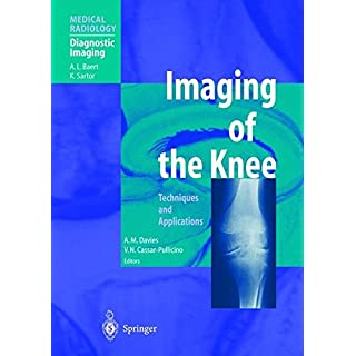 Imaging of the Knee: Techniques and Applications (Medical Radiology)