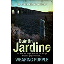 Wearing Purple (Oz Blackstone series, Book 3): This thrilling mystery wrestles with murder and deadly ambition (Oz Blackstone Mysteries)