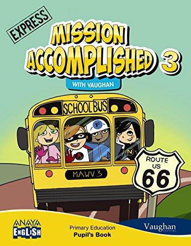 Mission accomplished 3 express (anaya english)