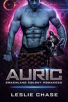 Auric (Crashland Colony Romance Book 1) (English Edition)