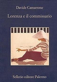 Lorenza e il commissario (La memoria)