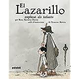 El Lazarillo explicat als infants (CLÀSSICS EXPLICATS ALS INFANTS)