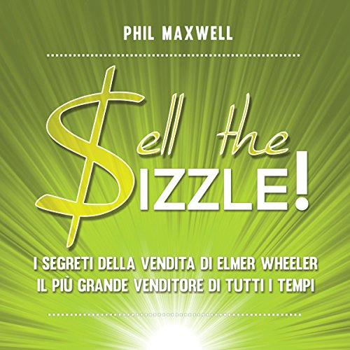 Sell the Sizzle!  Audiolibri