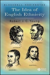 The Idea of English Ethnicity by Robert J.C. Young (2007-12-03)