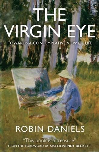 the-virgin-eye-towards-a-contemplative-view-of-life