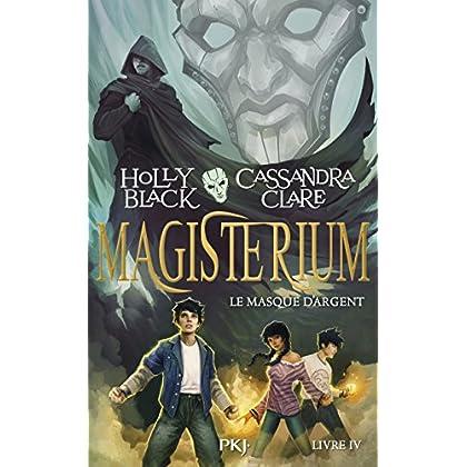 Magisterium - tome 04 : Le Masque d'argent (4)