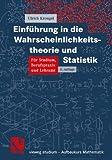 Einführung in die Wahrscheinlichkeitstheorie und Statistik (vieweg studium; Aufbaukurs Mathematik) (German Edition) - Ulrich Krengel