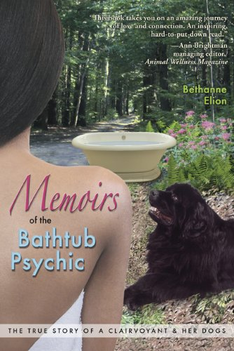 memoirs-of-the-bathtub-psychic-the-true-story-of-a-clairvoyant-and-her-dogs