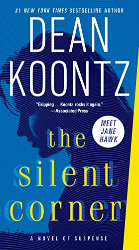 The Silent Corner: A Novel of Suspense (Jane Hawk)