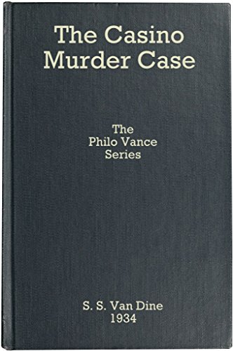 Case Murder Das Casino (The Casino Murder Case (Philo Vance #8) (English Edition))