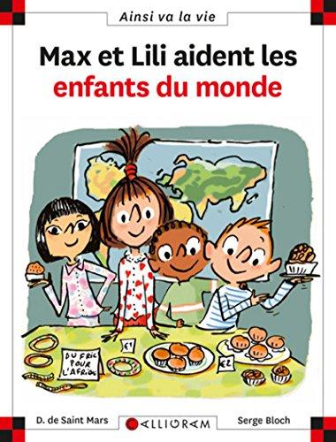 Max et Lili aident les enfants du monde - tome 74 (74) par Dominique de Saint-mars