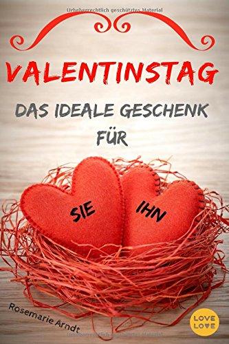 Valentinstag: Das ideale Geschenk für Sie und Ihn (Ex-freund Zurück)