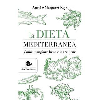 La dieta mediterranea (Italian Edition)