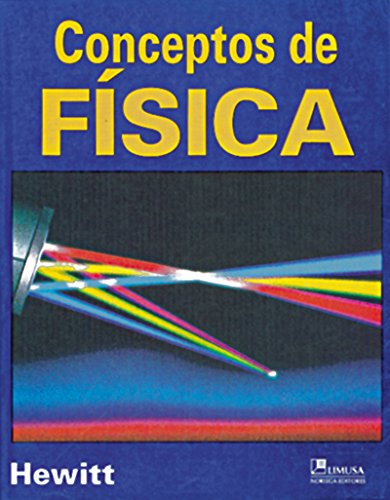 Conceptos de fisica/concepts of Physics por Paul G. Hewitt