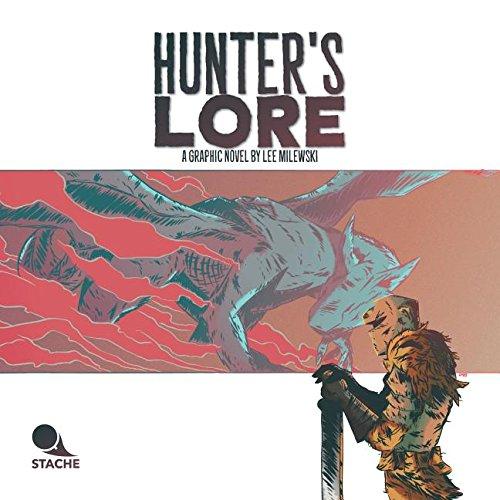 Hunter's Lore por Lee Milewski