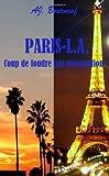 Cover of: Paris-L.A, coup de foudre par procuration   Aj Bourneuf